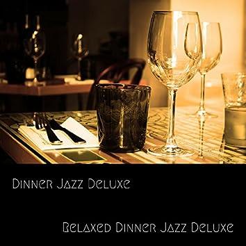Relaxed Dinner Jazz Deluxe