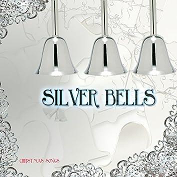 Silver Bells (Christmas Songs)