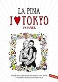 I love Tokyo: Viaggio nella capitale del Sol Levante con La Pina e la colonna sonora di Emiliano Pepe...