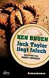 Jack Taylor liegt falsch: Kriminalroman