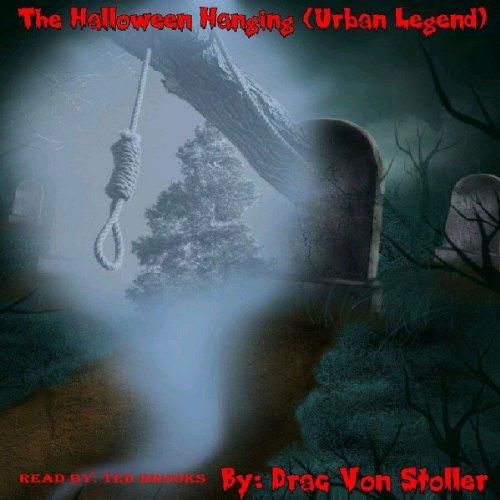 The Halloween Hanging (Urban Legend) cover art