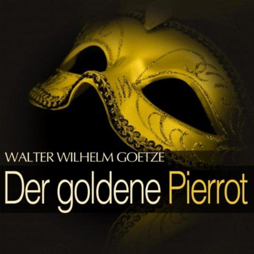 Der goldene Pierrot: