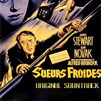 Sueurs froides (From Hitchcock's Movie 'Sueurs Froides' Original Soundtrack)