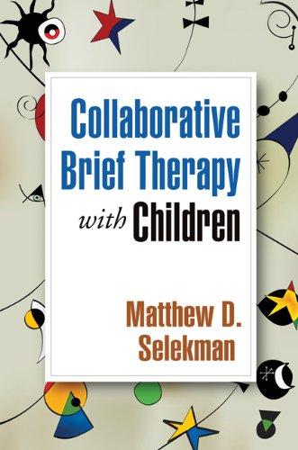 Collaborative Brief Therapy with Children