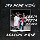 Zeeta: Stg Home Musix Session, Vol. 10 [Explicit]