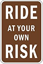 Ride at Your Own Risk Vinyl Sign Self Adhesive Vinyl Warning Stickers Van Truck Notice Safety Sign Lable Dacal 5 Inches X 7 Inches