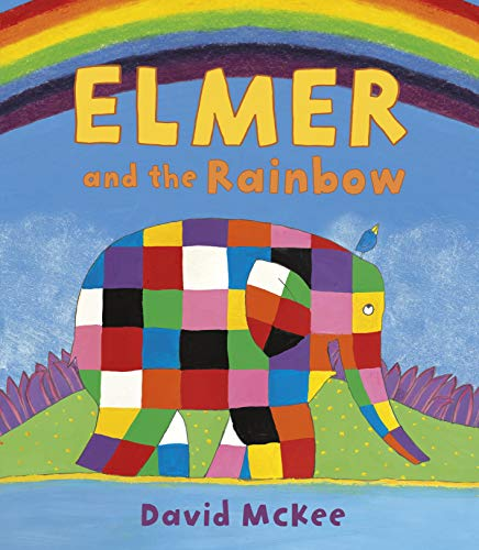 Elmer and the Rainbow (Elmer Picture Books, Band 15)
