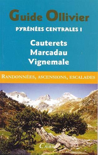 Pyrenees Centrales Tome 1 Cauterets Marcadau Vignemale