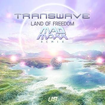 Land of Freedom (Mad Maxx Remix)