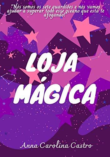 Loja Mágica (Portuguese Edition)