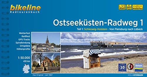 bikeline Radtourenbuch: Ostseeküsten-Radweg Teil 1: Schleswig-Holstein. Von Flensburg nach Lübeck. 1:50.000. GPS-Download, wetterfest/reißfest