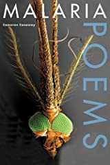 Malaria, Poems by Conaway, Cameron (2014) Paperback Paperback