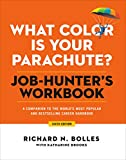 Image of What Color Is Your Parachute? Job-Hunter's Workbook, Sixth Edition: A Companion to the World's Most Popular and Bestselling Career Handbook