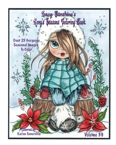 Lacy Sunshine's Rory's Seasons Coloring Book: Rory Sweet Urchin Celebrates Winter Spring Summer Fall Coloring All Ages Volume 39 (Lacy Sunshine's Coloring Books)