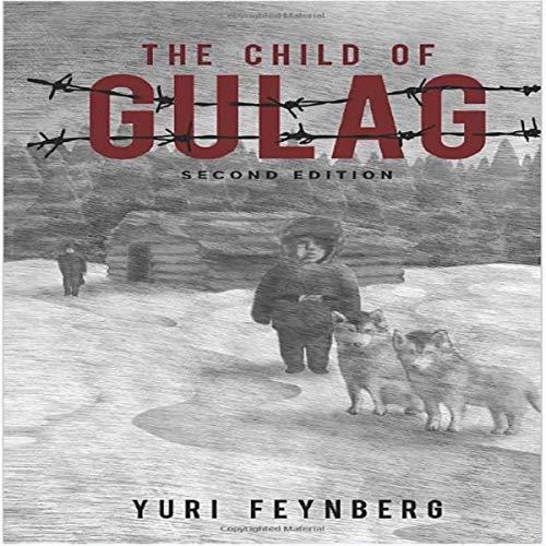 The Child of Gulag: Second Edition Titelbild