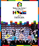 Wake Up, Girls!  FINAL TOUR - HOME -~ PART II FANTASIA ~ [Blu-ray]