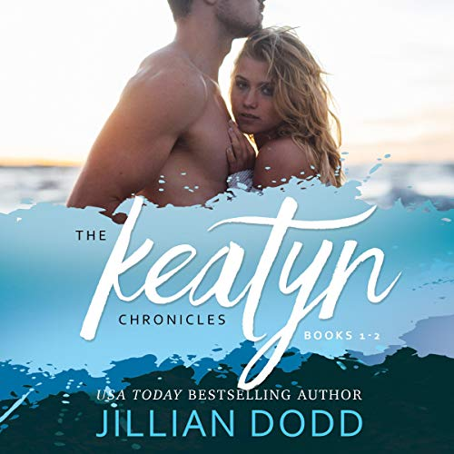 The Keatyn Chronicles: Books 1-2 audiobook cover art