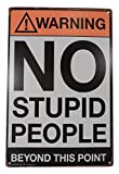 Strosportsandtech Warning No Stupid People Funny Tin Sign Bar Pub Garage Diner Cafe Home Wall Decor Home Decor Art Poster Retro Vintage