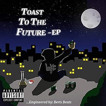 Toast to the Future EP