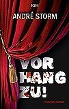 Vorhang zu!: Kriminalroman (Ben Pruss 1)