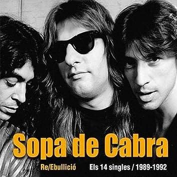 Re/Ebullició: Els 14 Singles / 1989-1992