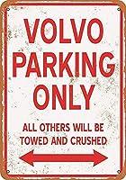 VOLVO Parking Only 金属板ブリキ看板警告サイン注意サイン表示パネル情報サイン金属安全サイン