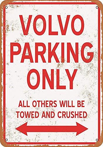 Forry Volvo Parking Only Metall Poster Retro Blechschilder Vintage Schild Zum Cafe Bar Garage Wohnzimmer Schlafzimmer Haus Restaurant Hotel