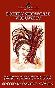 HWA Poetry Showcase Volume IV by [David E. Cowen, Bruce Boston, Clay F.  Johnson, Stephanie M. Wytovich, Marge Simon, Alessandro Manzetti, Ann K. Schwader, Robert Perez]