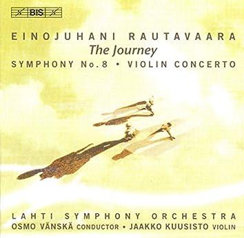 "Rautavaara: Symphony No. 8, ""The Journey"" / Violin Concerto"