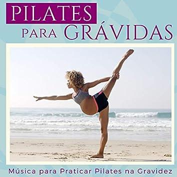 Pilates para Grávidas - Música para Alongamento, Música Relaxante para Praticar Pilates na Gravidez