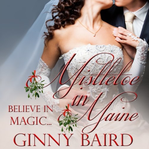 Mistletoe in Maine audiobook cover art