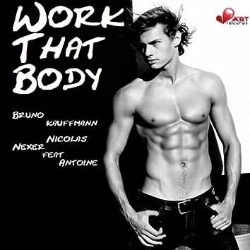 Work That Body (feat. Antoine)