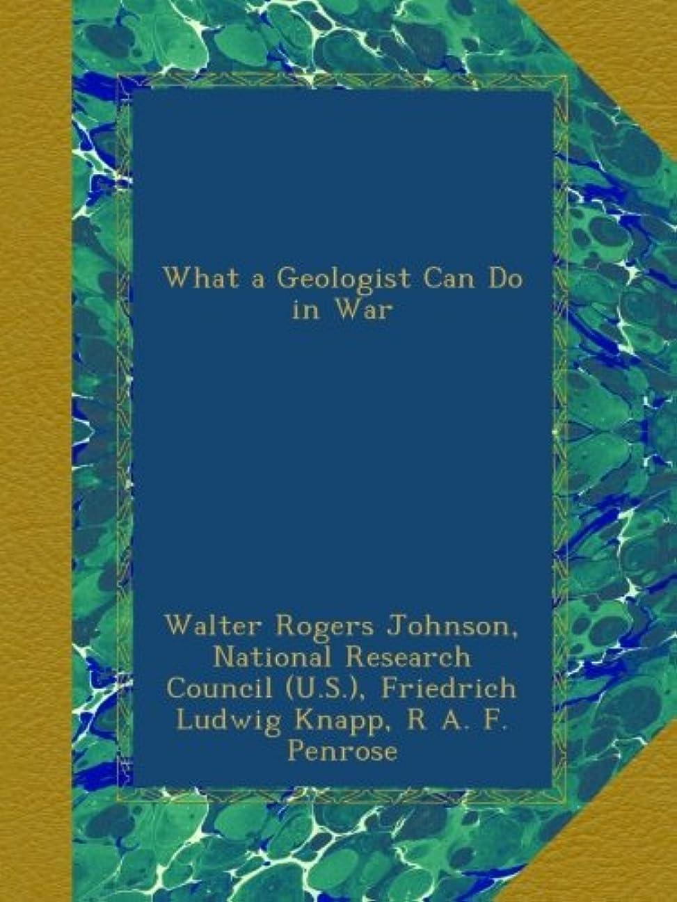 苦成熟チャンピオンシップWhat a Geologist Can Do in War