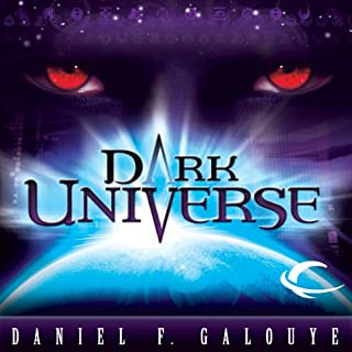 Dark Universe                    By:                                                                                                                                 Daniel F. Galouye                               Narrated by:                                                                                                                                 Eric Michael Summerer,                                                                                        Richard Dawkins (Introduction)                      Length: 6 hrs and 34 mins     102 ratings     Overall 4.0