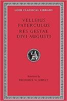 Compendium of Roman History. Res Gestae Divi Augusti (Loeb Classical Library)