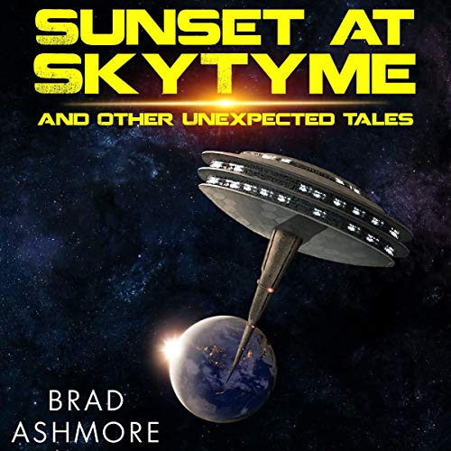 Sunset at SkyTyme and Other Unexpected Tales cover art