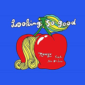 Lookin' So Good (Funk Leblanc Remix) [feat. Ari De Leo]