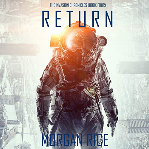 Return: The Invasion Chronicles, Book 4