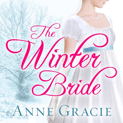 The Winter Bride     Chance Sisters Romance, Book 2              By:                                                                                                                                 Anne Gracie                               Narrated by:                                                                                                                                 Alison Larkin                      Length: 12 hrs and 32 mins     16 ratings     Overall 4.6