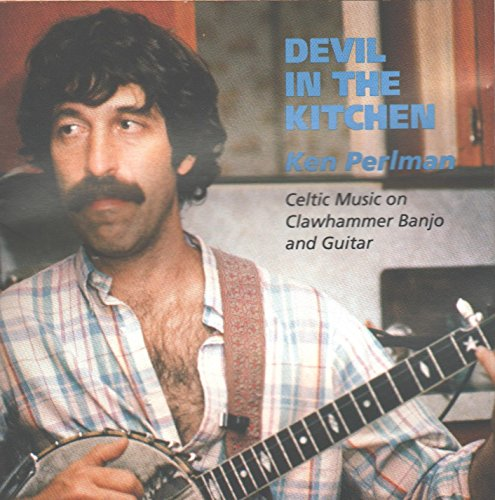 Devil in the Kitchen: Celtic Music on Clawhammer Banjo & Guitar
