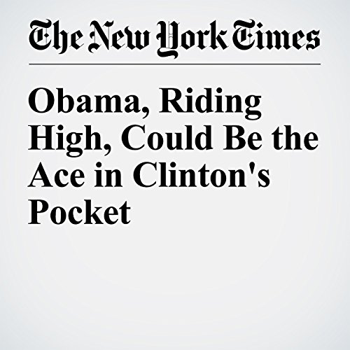Obama, Riding High, Could Be the Ace in Clinton's Pocket audiobook cover art