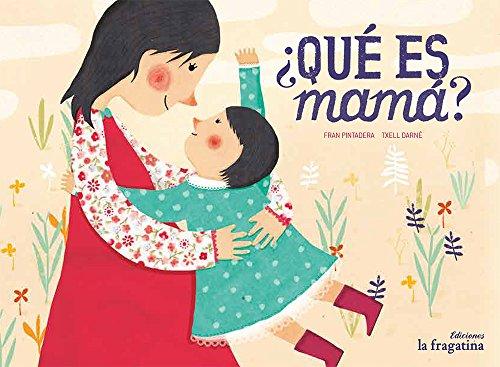 Qué Es Mama (XIQUETS)