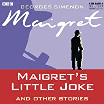 Maigret's Little Joke and Other Stories (Dramatised)