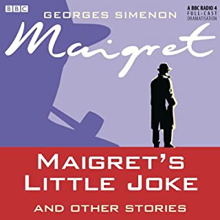 Maigret's Little Joke and Other Stories (Dramatised) cover art