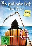 Dead Like Me - So gut wie tot , Season 2 [4 DVDs]