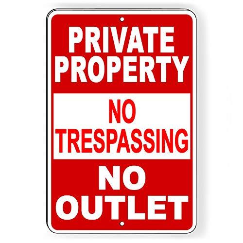 "AMELIA SHARPE Señal de metal de 30,48 x 20,32 cm, con texto en inglés ""Private Property No Trespassing No Outlet"""