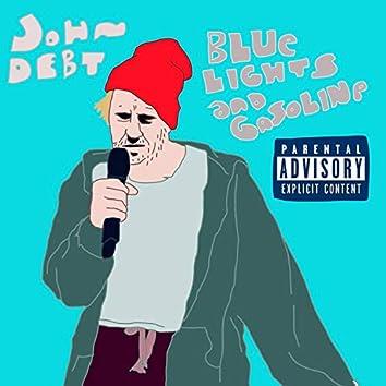Blue Lights and Gasoline (BLAG)