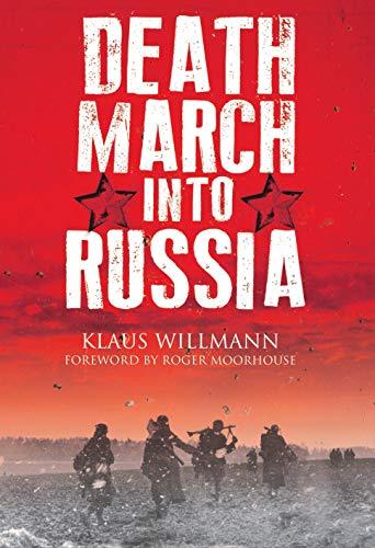 Death March into Russia: The Memoir of Lothar Herrmann (Oxford English Texts)
