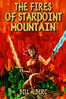The Fires of Starpoint Mountain