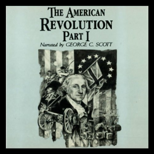 The American Revolution, Part 1 audiobook cover art